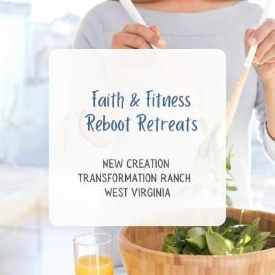 FAITH AND FITNESS REBOOT CHRISTIAN RETREAT